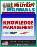 Cover for 'U.S. Army Field Manual: Knowledge Management Section (FM 6-01.1) - Integrating KM into Operations of Brigades, Divisions, and Corps'