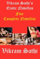 Cover for 'Vikram Sathi's Erotic Novellas: Five Complete Novellas'