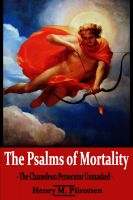 Cover for 'The Psalms of Mortality: The Chameleon Persecutor Unmasked'