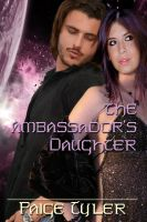 Paige  Tyler - The Ambassador's Daughter