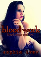 Cover for 'Blood Work (Vampire Breeding Menage Erotica)'