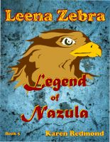 Cover for 'Leena Zebra, Legend of Nazula'