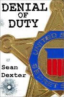 Cover for 'Denial of Duty: A Novel of Political Intrigue and Murder'