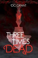 Cover for 'Three Times Dead'
