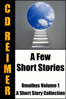 Cover for 'A Few Short Stories Omnibus Volume 1'