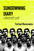 Sundowning Diary - part 2 by Farhad Mammadov