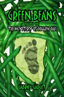Cover for 'The Green Beans, Volume 1: The Mystery of Hollow Oak'