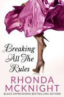 Cover for 'Breaking All The Rules'