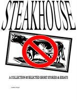 Cover for 'STEAKHOUSE: A Collection of Selected Short Stories and Essays'