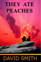 Cover for 'They Ate Peaches'