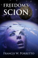 Cover for 'Freedom's Scion'
