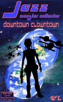 Cover for 'Jazz, Monster Collector in: Downtown Clowntown (Season One, Episode Three)'