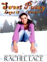 Cover for 'Sweet Pussy Keeps It Warm (Snow Melting Sex!)'
