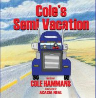 Cover for 'Cole's Semi Vacation'