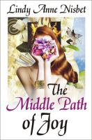 Cover for 'The Middle Path of Joy'