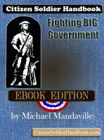 Cover for 'Citizen Soldier Handbook: Fighting Big Government'