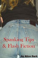 Cover for 'Spanking Tips & Flash Fiction'