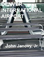 Cover for 'Denver International Airport'