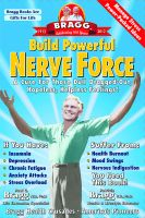 Cover for 'Build Powerful Nerve Force: A Cure For Those Dull, Dragged-Out, Hopeless, Helpless Feelings'