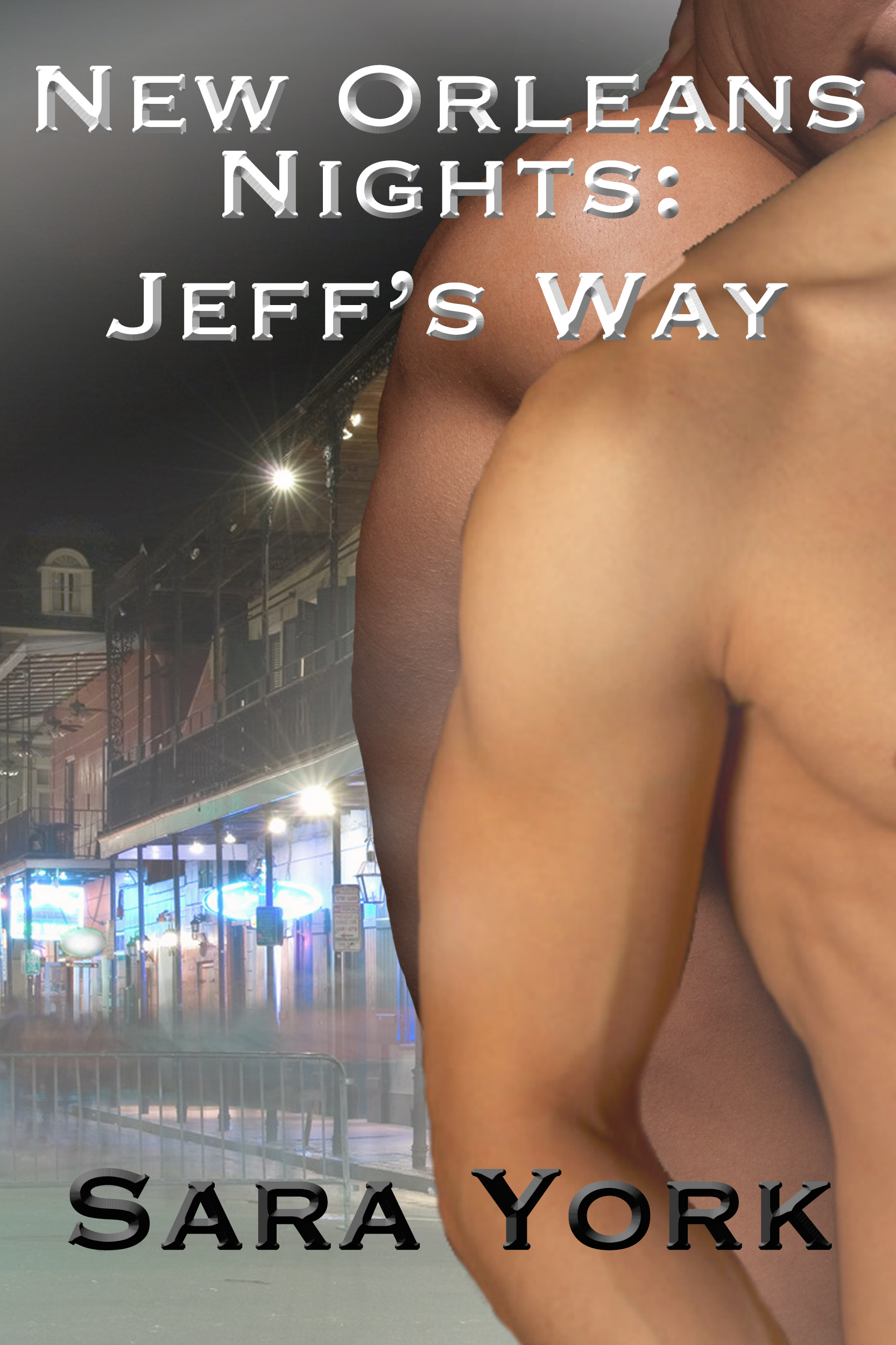 Sara York - New Orleans Nights: Jeff's Way