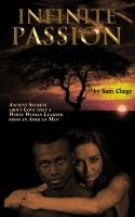Cover for 'Infinite Passion: Ancient Secrets about Love that a White Woman Learned from an African Man'