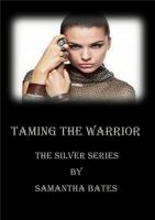 Cover for 'Taming the Warrior'