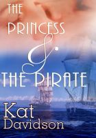 Cover for 'The Princess And The Pirate - Contemporary Romance'