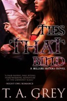 T. A. Grey - Ties That Bind: The Bellum Sisters 3