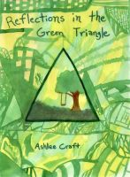 Cover for 'Reflections in the Green Triangle'