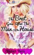The Brat Goes After the Man of the House Part 1 by Elizabeth Thorn