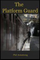 Cover for 'The Platform Guard'
