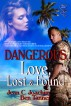 Dangerous Love, Lost and Found by Jean Joachim