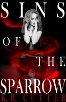 Cover for 'Sins of The Sparrow'