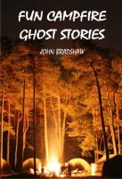 Cover for 'Fun Campfire Ghost Stories'