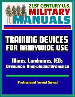 Cover for '21st Century U.S. Military Manuals: Training Devices for Armywide Use - Mines, Landmines, IEDs, Ordnance, Unexploded Ordnance (Professional Format Series)'