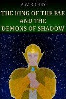 The King of the Fae and the Demons of Shadow