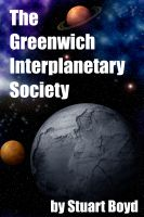 Cover for 'The Greenwich Interplanetary Society'
