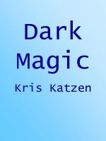 Cover for 'Dark Magic'