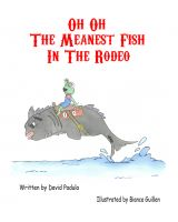 Cover for 'Oh Oh The Meanest Fish In The Rodeo'