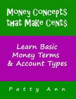 Cover for 'Money Concepts that Make Cent$: Learn Basic Money Term$ & Account Type$'