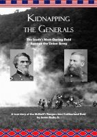 Cover for 'Kidnapping the Generals: The South's Most-Daring Raid Against the Union Army'