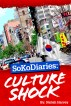 SoKoDiaries: Culture Shock by Nailah Harvey