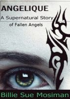 Cover for 'ANGELIQUE-A Supernatural Horror Story of Angels'