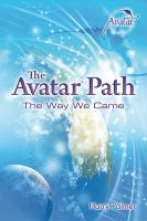 Cover for 'The Avatar Path: The Way We Came'