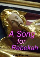 Cover for 'A Song for Rebekah'