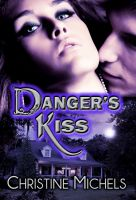 Cover for 'Danger's Kiss'