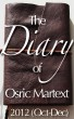2012 (Oct-Dec) - The Diary of Osric Martext by Osric Martext