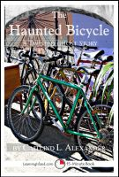 Cover for 'The Haunted Bicycle: A Scary 15-Minute Ghost Story'