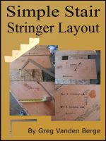 Cover for 'Simple Stair Stringer Layout'