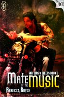 Cover for 'Mate by the Music'